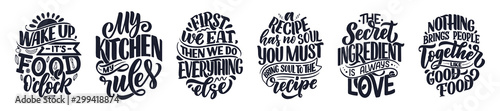 Set with vector quotes in hand drawn unique typography style, elements for greeting cards, decoration, prints and posters. Handwritten lettering about food and cooking.