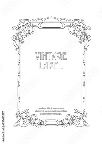 Label, decorative frame, border. Good for product label. with place for text Outline hand drawing vector illustration. In art nouveau style, vintage, old, retro style. Isolated on white background.. Wall mural
