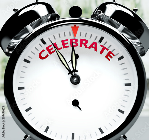 Celebrate soon, almost there, in short time - a clock symbolizes a reminder that Slika na platnu