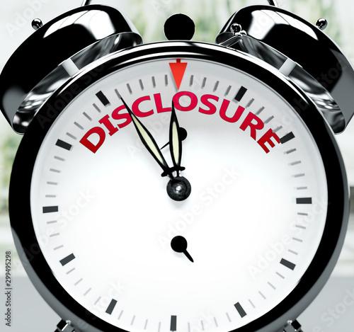 Disclosure soon, almost there, in short time - a clock symbolizes a reminder tha Tapéta, Fotótapéta