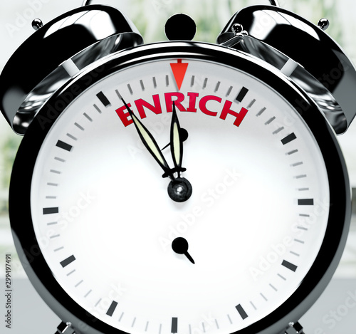 Valokuvatapetti Enrich soon, almost there, in short time - a clock symbolizes a reminder that En