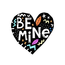 Be Mine. Vector Illustration W...
