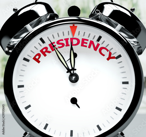 Fotografie, Tablou  Presidency soon, almost there, in short time - a clock symbolizes a reminder tha
