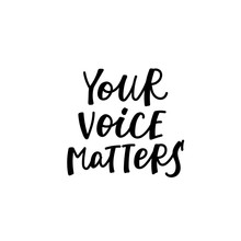 Your Voice Matters Calligraphy...