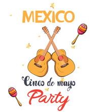 Mexico Cinco De Mayo Party Invitation Card With Guitars, Colorful Maracas And Shiny Stars. Vector