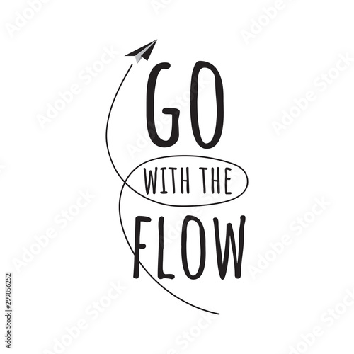 Photo Go with the flow lettering