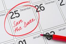 Save The Date Written On A Calendar - December 25