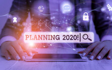 Conceptual Hand Writing Showing Planning 2020. Concept Meaning Process Of Making Plans For Something Next Year Picture Photo Network Scheme With Modern Smart Device