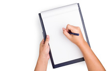 Top View Of Hands Is Holding The Clipboard With Empty Paper And A Blue Pen Showing Writing Gesture On White Background With Clipping Path.