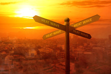 Signpost With A Heatwave Text ...