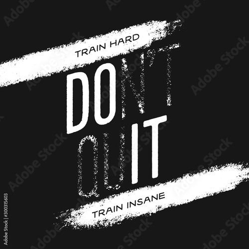 Canvas Prints Positive Typography Motivational print with quote. Train hard. Do not quit. Vector illustration.