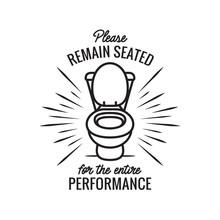 Please Remain Seated Bathroom ...