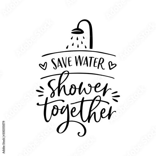 Save water shower together poster. Vector illustration.
