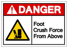 Danger Foot Crush Force From A...