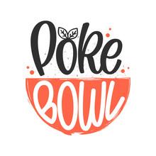 Poke Bowl Logo. Vector Illustr...
