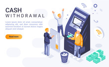 Cash Withdrawal Landing Page Vector Template With Isometric Illustration. Money Operations And Financial Transactions Homepage Interface Layout With Isometry. Banking Service 3d Webpage Design Idea