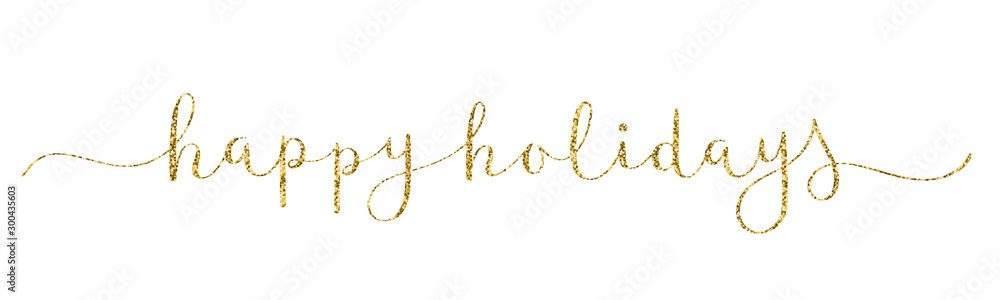 Fototapeta HAPPY HOLIDAYS gold glitter vector brush calligraphy banner with swashes