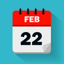 February 22th. Daily Calendar Icon In Vector Format. Date, Time, Day, Month. Holidays