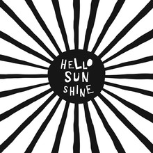 Black And White Childish Illustration With Sun And Text. Hello Sunshine Paper Cut Style Lettering. Typographic Print For Kids Nursery Design.