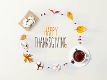 Thanksgiving Message With Autumn Leaves And Cinnamon Tea
