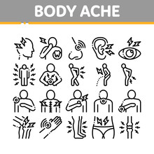 Body Ache Collection Elements Icons Set Vector Thin Line. Headache And Toothache, Backache And Arthritis, Stomach And Muscle Ache, Eye And Foot Pain Linear Pictograms. Monochrome Contour Illustrations