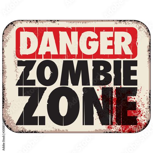 Fényképezés DANGER ZOMBIE ZONE metal sign