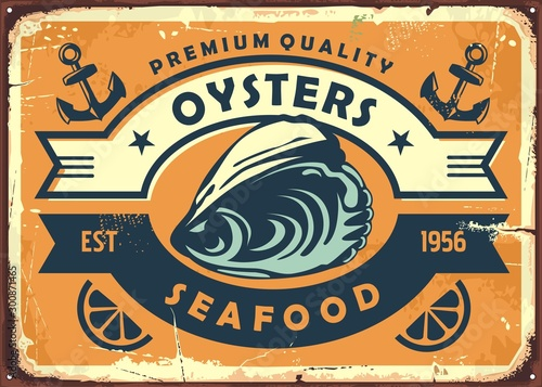 Oysters vintage sign board for seafood restaurant or oyster farm Wallpaper Mural