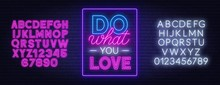 Do What You Love Neon Letterin...