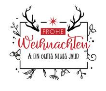 Frohe Weihnachten Kalligraphie. Grußkarte Mit Ornamneten Und Geweih. Deutsch
