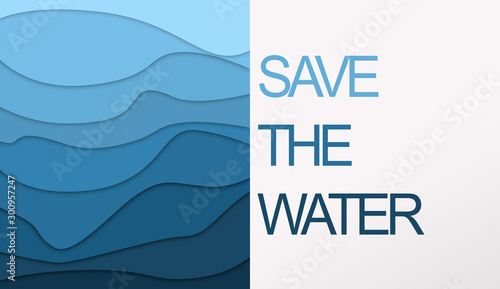 Wavy paper composition with text Save the Water