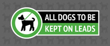 Dogs Allowed Only On A Lead, M...
