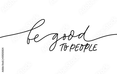 Be good to people monochrome lettering Canvas-taulu