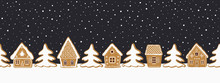 Christmas Background. Gingerbread Village. Seamless Border. Fairytale Winter Landscape. There Are Gingerbread Houses And Fir Trees On A Dark Blue Background. Greeting Card Template. Vector