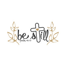 Be Still. Bible Verse File. Scripture Verse. Psalm 46:10 Christian. Isolated On Transparent Background.