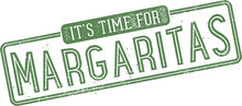 It's Time For Margaritas Cocktail Bar Stamp