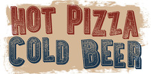 Hot Pizza Cold Beer Restaurant...