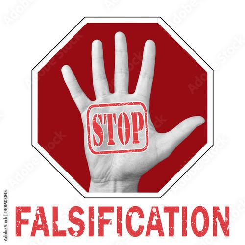 Stop falsification conceptual illustration Billede på lærred