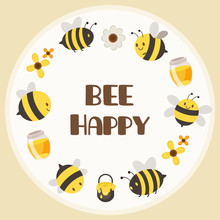 The Character Of Cute Yellow Bee And Black Bee In Circle Frame With A Text Be Happy. The Cute Bee And Honey And Flower In The White Circle. The Character Of Cute Bee In Flat Vector Style.
