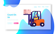 Freight Shipping And Logistics Website Landing Page. Worker Lifting Cargo On Forklift Machine In Warehouse Delivering Goods Or Parcels To Storehouse Web Page Banner. Cartoon Flat Vector Illustration