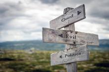 Good, Evil And Politics Text O...