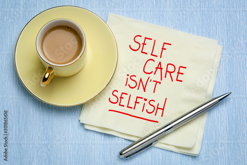 Fototapeta self care is not selfish inspirational reminder obraz