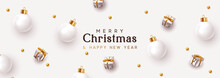 Christmas Banner. Xmas Background, Design Decorative Ornaments, White Bauble Balls, Silver Gift Boxes, Gold Round Beads. New Year's Pattern Of Decorative Realistic Objects. Festive Light Composition