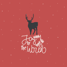 Winter Card. Cover Or Postcard Design. Green Drawn Text: Joy To The World , Reindeer Silhouette . Vector Illustration