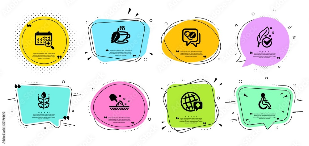 Fototapety, obrazy: World medicine, Disabled and Skin moisture line icons set. Chat bubbles with quotes. Medical drugs, Medical calendar and Gluten free signs. Mint tea, Hypoallergenic tested symbols. Vector
