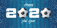 Happy New Year 2020 Banner With Soccer Ball And Paper Confetti On Soccer Field Background. Banner  Template Design For New Year Decoration In Soccer Or Football Concept. Vector Illustration.