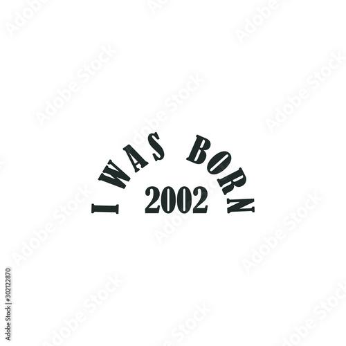 Papel de parede  I WAS BORN 2002