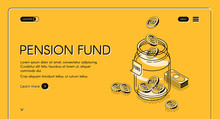 Pension Fund Isometric Landing Page, Dollar Coins Falling To Glass Jar, Money Savings In Bank For Senior People Retirement Future Safety And Superannuation. 3d Vector Illustration, Line Art Web Banner