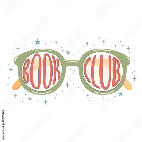 Foto op Plexiglas Retro sign Vector illustration of green glasses with red lettering Book club inside. Blue stars around. Isolated on white background.
