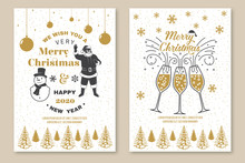 Set Of Merry Christmas And 2020 Happy New Year Poster, Greeting Cards. Set Quotes With Snowflakes, Snowman, Champagne Glasses And Santa Claus. Vector. Vintage Design For Xmas, New Year Emblem