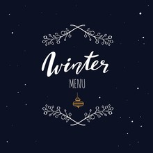 Winter Menu Handwritten Calligraphy, Emlem, Logo With Rustic Decoration. Merry Christmas And New Year Vintage Symbol